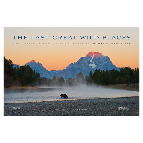 THE LAST GREAT WILD PLACES: FORTY YEARS OF WILDLIFE PHOTOGRAPHY